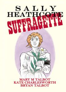 cover of Sally Heathcote, Suffragette