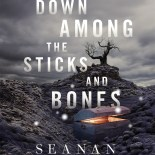 cover of Down Among the Sticks and Bones