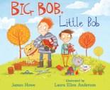 cover of Big Bob, Little Bob