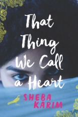 cover of That Thing We Call a Heart