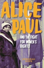 cover of Alice Paul and the Fight for Women's Rights
