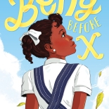"""Betty Before X"" is a middle-grade book by Ilyasah Shabazz and Renee Wilson based on the life of a young Betty Shabazz. MUST CREDIT: Macmillan"